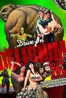 Drive-In Delirium: '60s and '70s Savagery Full movie