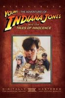 The Adventures of Young Indiana Jones: Tales of Innocence Full movie