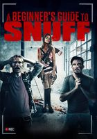 A Beginner's Guide to Snuff Full movie