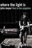 John Mayer: Where the Light Is Live in Los Angeles Full movie