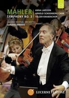 Lucerne 2007: Abbado conducts Mahler 3rd Symphony Full movie