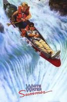 White Water Summer Full movie