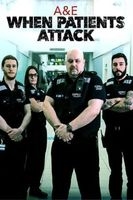 A&E: When Patients Attack Full movie