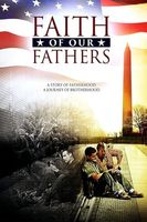 Faith of Our Fathers Full movie