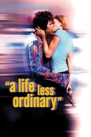 A Life Less Ordinary Full movie