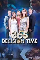 365 Decision Time Full movie