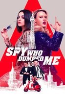 The Spy Who Dumped Me Full movie