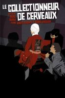 Le collectionneur des cerveaux Full movie