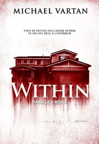 Within (Dans les murs) en streaming