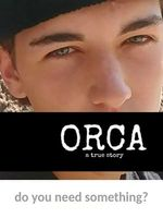 ORCA: A True Story Full movie