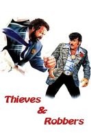 Thieves and Robbers Full movie