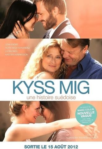 Kyss Mig : une histoire suédoise en streaming