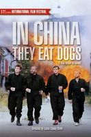 In China They Eat Dogs Full movie