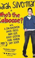 Who's the Caboose?en streaming