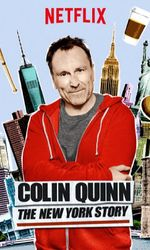Colin Quinn: The New York Storyen streaming