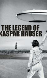 La Légende de Kaspar Hauseren streaming