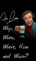 Alan Partridge: Why, When, Where, How And Whom?en streaming
