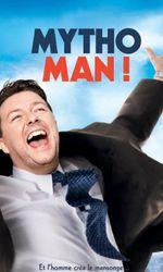 Mytho-Man !en streaming
