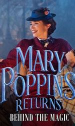 Mary Poppins Returns: Behind the Magicen streaming