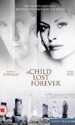 A Child Lost Forever: The Jerry Sherwood Storyen streaming