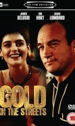 Gold In The Streetsen streaming