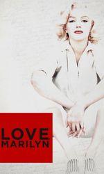 Love, Marilynen streaming