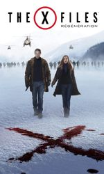 The X-Files : Régénérationen streaming