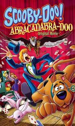 Scooby-Doo : Abracadabraen streaming