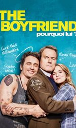 The Boyfriend - Pourquoi lui ?en streaming