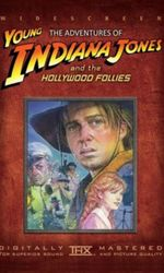 The Adventures of Young Indiana Jones: Hollywood Folliesen streaming