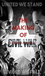 United We Stand, Divided We Fall: The Making of 'Captain America: Civil War'en streaming