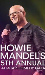 Howie Mandel's 5th Annual All-Star Galaen streaming