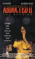 Abducted II: The Reunionen streaming