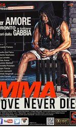 MMA Love Never Diesen streaming