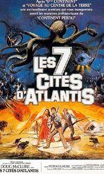 Les 7 Cités d'Atlantisen streaming