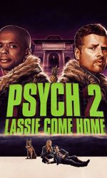 Psych 2: Lassie Come Homeen streaming