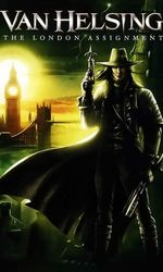 Van Helsing : Mission à Londresen streaming