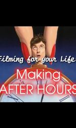 Filming for Your Life: Making 'After Hours'en streaming