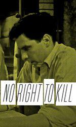 No Right to Killen streaming