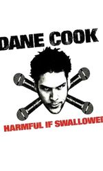 Dane Cook: Harmful if Swalloweden streaming