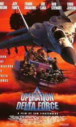 Opération Delta Force 1en streaming