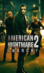 American Nightmare 2: Anarchyen streaming