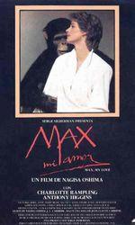 Max mon amouren streaming