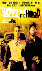 Boyz n the Hood : La loi de la rueen streaming