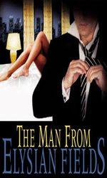 The Man from Elysian Fieldsen streaming