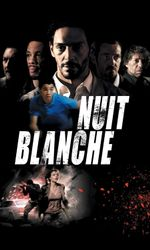 Nuit blancheen streaming