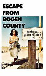 Escape from Bogen Countyen streaming