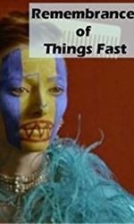 Remembrance of Things Fast: True Stories Visual Liesen streaming