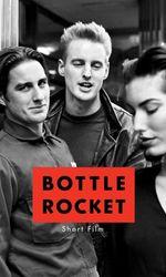 Bottle Rocketen streaming