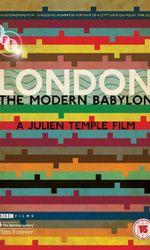 London: The Modern Babylonen streaming